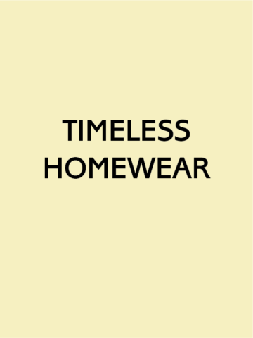 TIMELESS HOMEWEAR