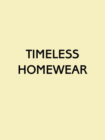 TIMELESS HOMEWEAR
